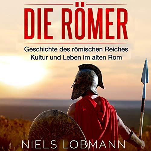 Die Römer [The Romans] audiobook cover art