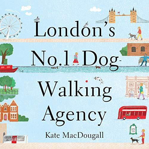 London's No. 1 Dog-Walking Agency cover art