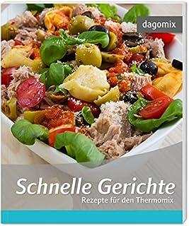 Schnelle Gerichte Rezepte für den Thermomix