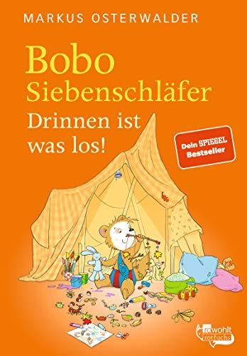 Bobo Siebenschläfer. Drinnen ist was los! (Bobo Siebenschläfer: Neue Abenteuer, Band 9)