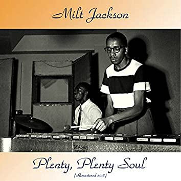 Plenty, Plenty Soul (feat. Joe Newman / Cannonball Adderley /Horace Silver) [Remastered 2018]