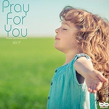 Pray for You, Vol. 9