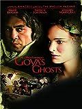 Goya s Ghosts