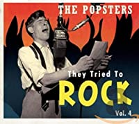 THE POPSTERS-THEY TRIED TO ROCK,VOL.4
