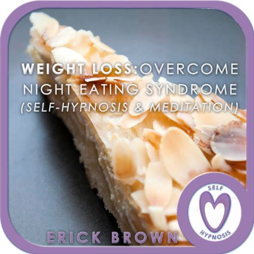 Weight Loss - Overcome Night Eating Syndrome audiobook cover art