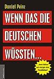 Wenn das die Deutschen wüssten...: ...dann hätten wir morgen eine (R)evolution! - Jan van Helsing
