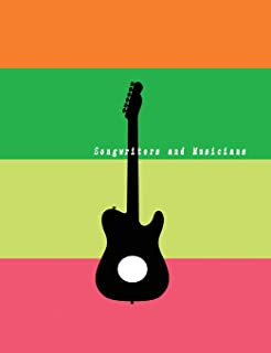 "Songwriters and Musicians: Blank Guitar Tablature Music Sheet Paper Song writers and Musicians Journal for Composing Book Size 7.44""x 9.69"" (100 pages) Colorful Soft Cover"