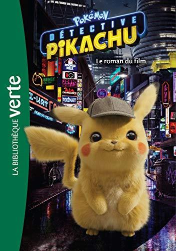 Pokémon : Détective Pikachu - Le roman du film