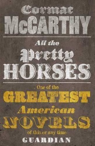 All the Pretty Horses: The Border Trigoly [Lingua inglese]: 1 3