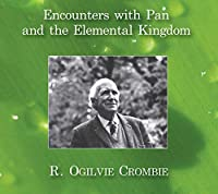 Encounters with Pan and the Elemental Kingdom