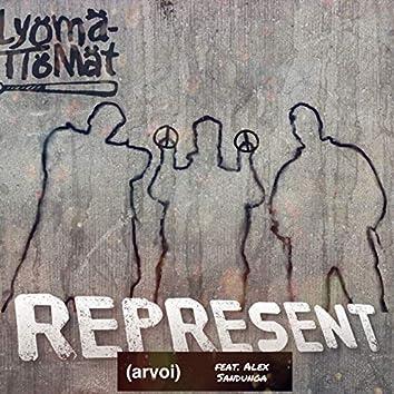 Represent (arvoi) [feat. Alex Sandunga]