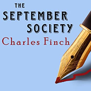 The September Society     Charles Lenox Mysteries Series #2              By:                                                                                                                                 Charles Finch                               Narrated by:                                                                                                                                 James Langton                      Length: 8 hrs and 46 mins     562 ratings     Overall 4.2