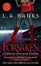 The Forsaken: A Vampire Huntress Legend (Vampire Huntress Legend series Book 7)