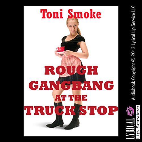 Rough Gangbang at the Truck Stop cover art