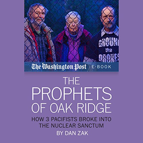 The Prophets of Oak Ridge audiobook cover art