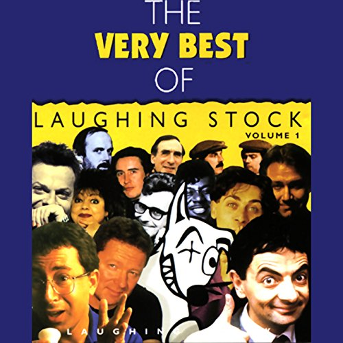 The Very Best of Laughingstock, Volume 1 audiobook cover art