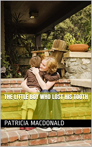 Download The Little Boy Who Lost His Tooth (English Edition) B00OO4LGOC