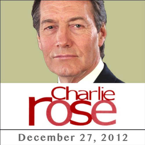 Charlie Rose: Thomas Keller, Gordon Ramsay, Mario Batali, Ferran Adria, David Chang, and Jacques Pepin, December 27, 2012 cover art