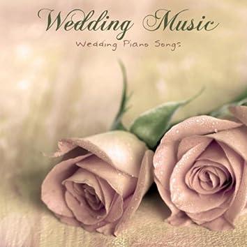 Wedding Music - Wedding Piano Songs