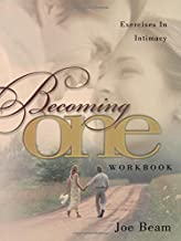 Becoming One Workbook: Emotionally, Physically, Spiritually
