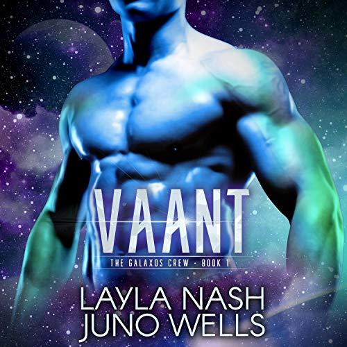 Vaant Audiobook By Layla Nash, Juno Wells cover art