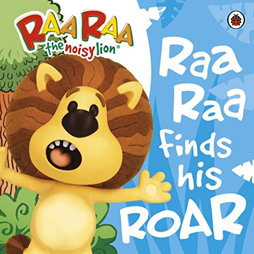 Raa Raa The Noisy Lion: Raa Raa Finds His Roar Storybook, used for sale  Delivered anywhere in UK