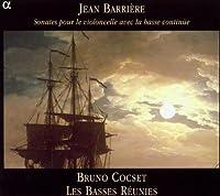 Barriere: Sonates pour le violoncelle avec la basse continue by Les Basses Reunies (2004-07-20)