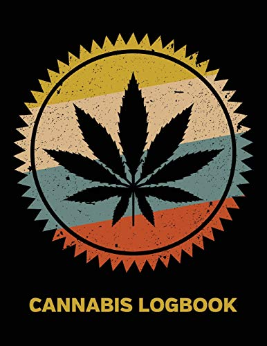 Cannabis Logbook: Marijuana Strain Review Logbook for Medial and Recreational Use