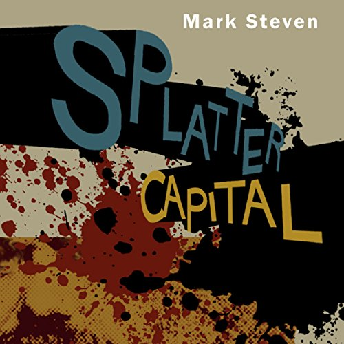 Splatter Capital audiobook cover art