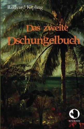Das zweite Dschungelbuch (ApeBook Classics)
