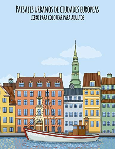 Paisajes urbanos de ciudades europeas libro para colorear para adultos: 1