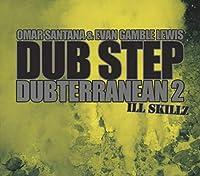 Vol. 2-Dub Step Dubterranean