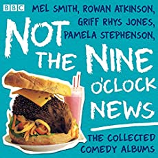 Not The Nine O'Clock News - The Collected Comedy Albums