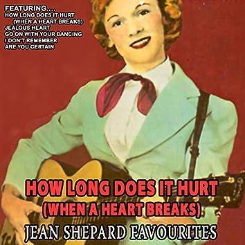 How Long Does It Hurt (When a Heart Breaks) - Jean Shepard Favourites [Remastered]