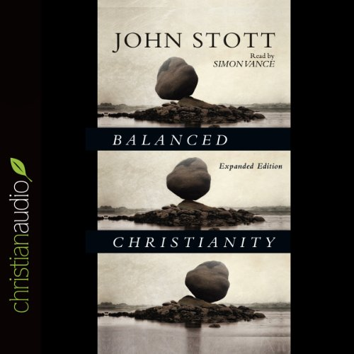 Balanced Christianity audiobook cover art