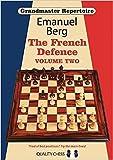 Grandmaster Repertoire - The French Defence - Vol. 2-Berg, Emanuel