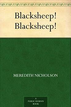 Blacksheep! Blacksheep! by [Meredith Nicholson]
