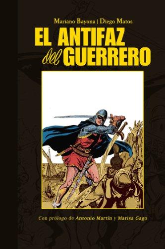 El Antifaz del Guerrero