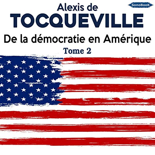 Couverture de De la démocratie en Amérique 2
