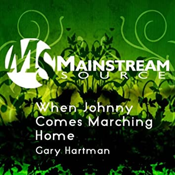 When Johnny Comes Marching Home - Single