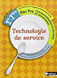 Technologie de service - 1re et Term Bac Pro by Thierry Chusseau (2012-04-24) - Nathan - 24/04/2012
