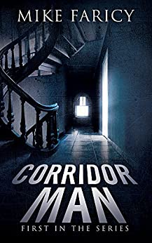 Corridor Man by [Mike Faricy]