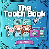 The Tooth Book: Dental Picture Book (English Edition)
