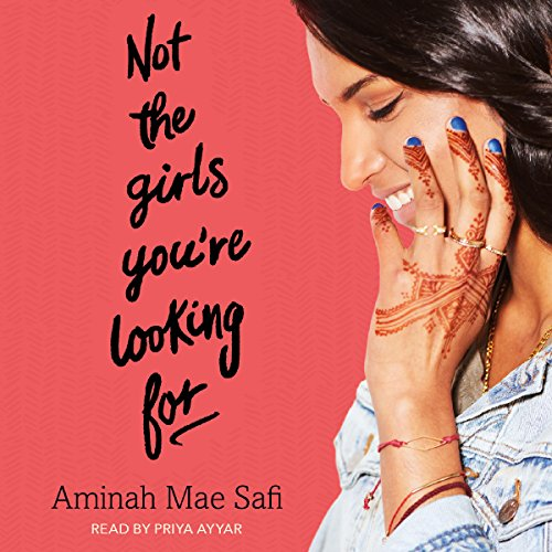 Not the Girls You're Looking For                   By:                                                                                                                                 Aminah Mae Safi                               Narrated by:                                                                                                                                 Priya Ayyar                      Length: 10 hrs and 24 mins     Not rated yet     Overall 0.0