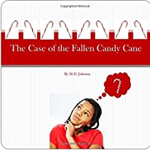 The Case of the Fallen Candy Cane
