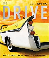 Drive: The Definitive History of Motoring (My First Touch & Feel Cards)