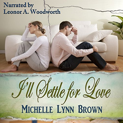 I'll Settle for Love audiobook cover art