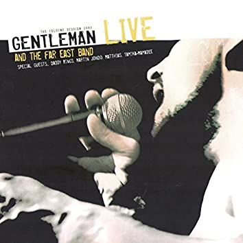 Gentleman and the Far East Band (The Cologne Session 2003)