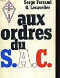 Aux ordres du SAC, Service d'action civique