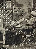 Voyage en Orient. L'Égypte du photographe Émile Béchard vers 1870-1880. Ediz. illustrata